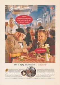 Jens Okking var længe hovedperson i den 25-årige kampagne og blev nærmest synonym med 'den hyggelige dansker'. Her sammen med Preben Kaas.